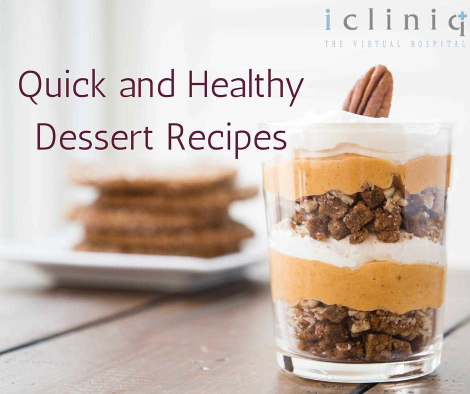 Quick and Healthy Desserts