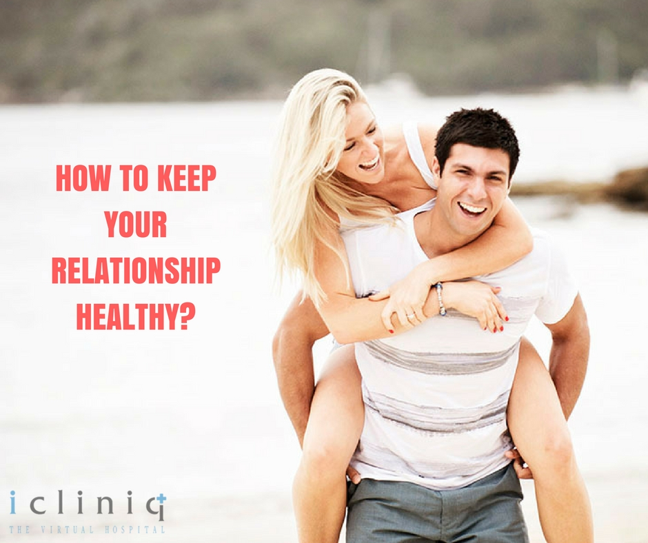 How to Keep Your Relationship Healthy?