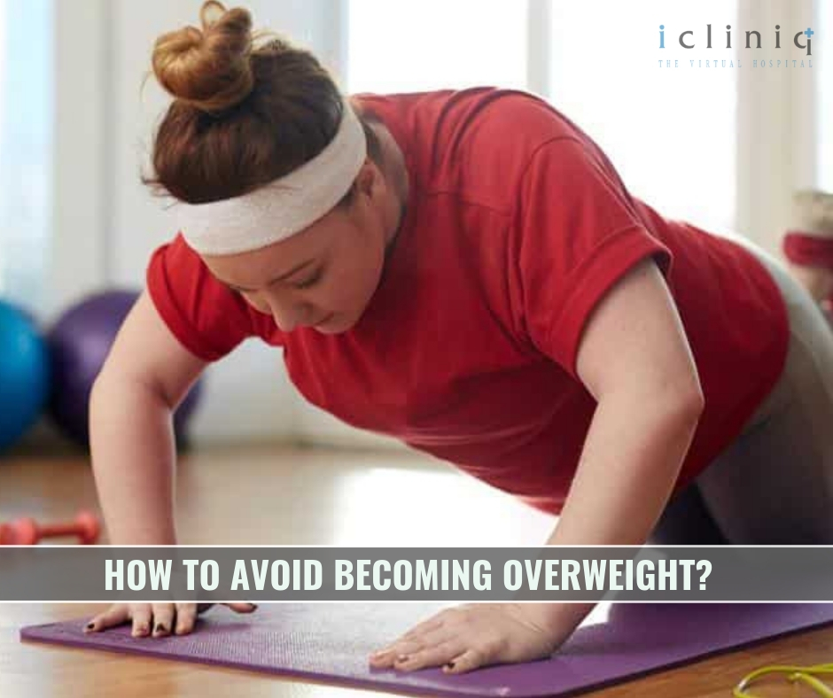 How to Avoid Becoming Overweight?