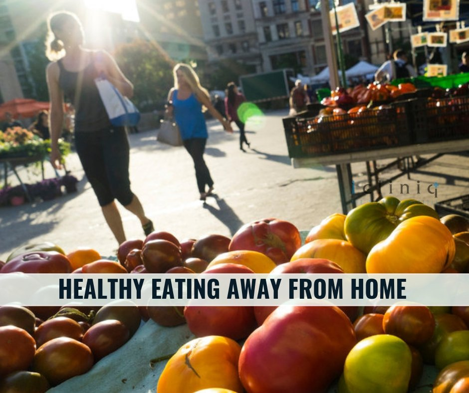 THIS WEEKEND : HEALTHY EATING AWAY FROM HOME