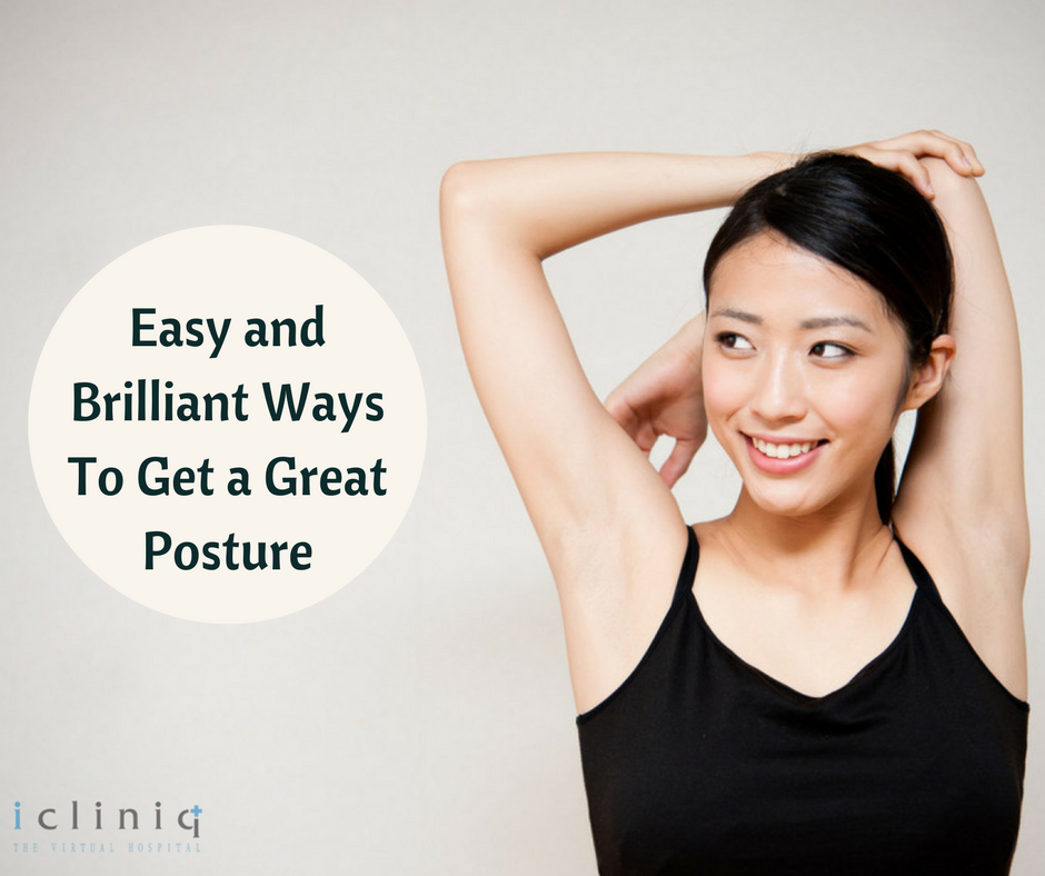 Easy and Brilliant Ways To Get a Great Posture