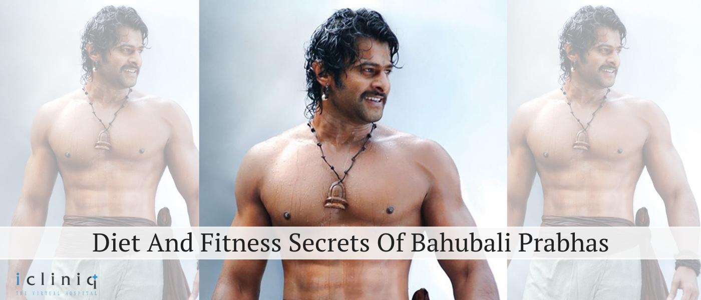 Diet And Fitness Secrets Of Bahubali Prabhas