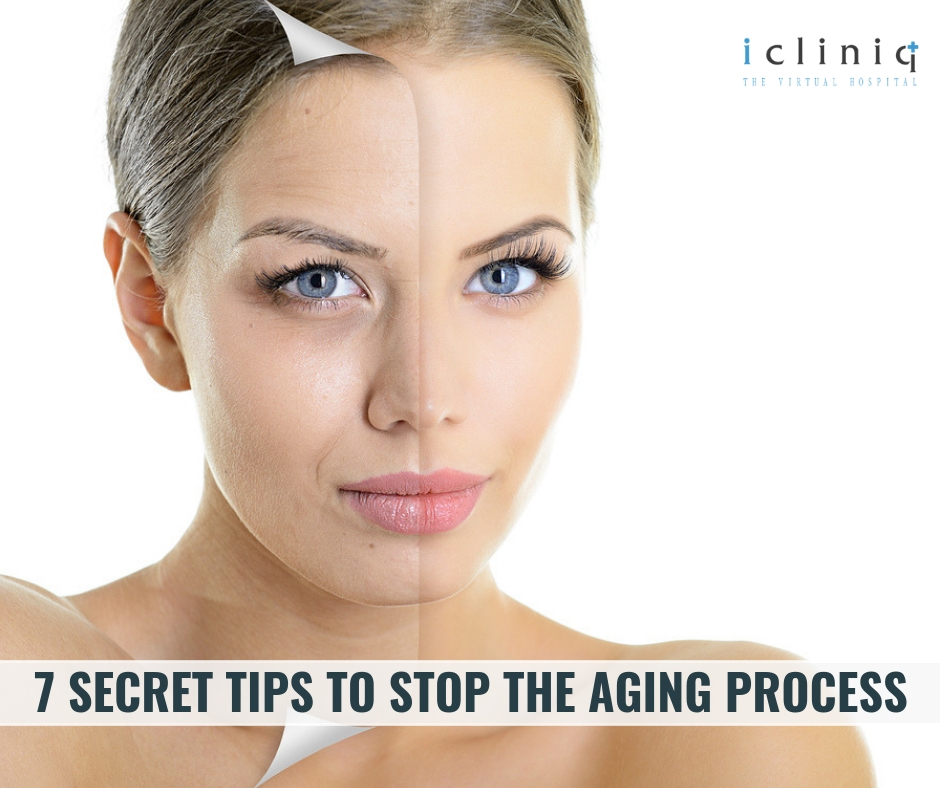 7 Secret Tips To Stop The Aging Process