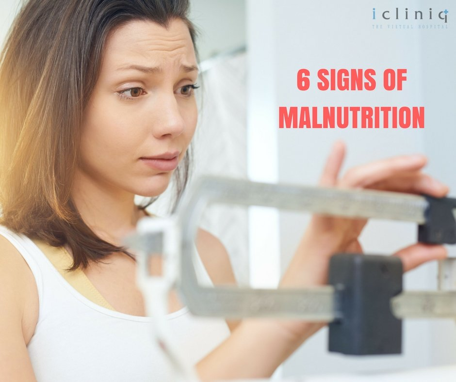 6 Signs of Malnutrition