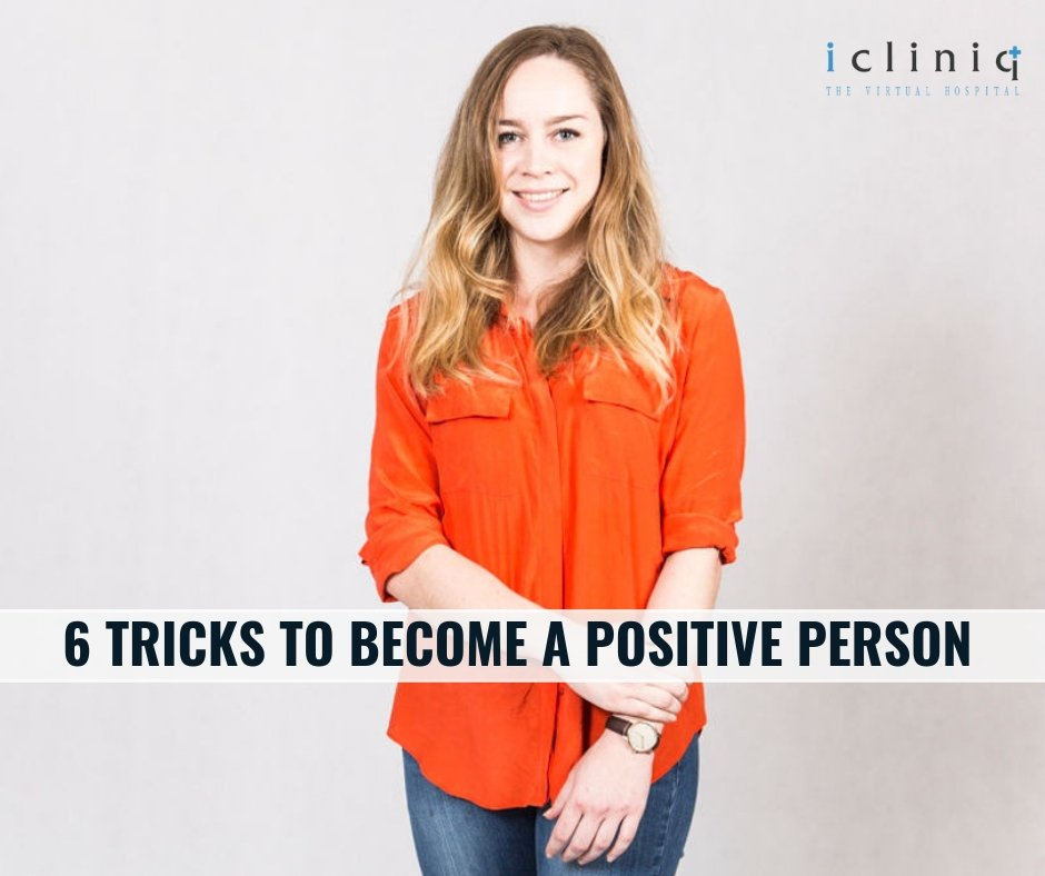 6 Tricks To Become A Positive Person