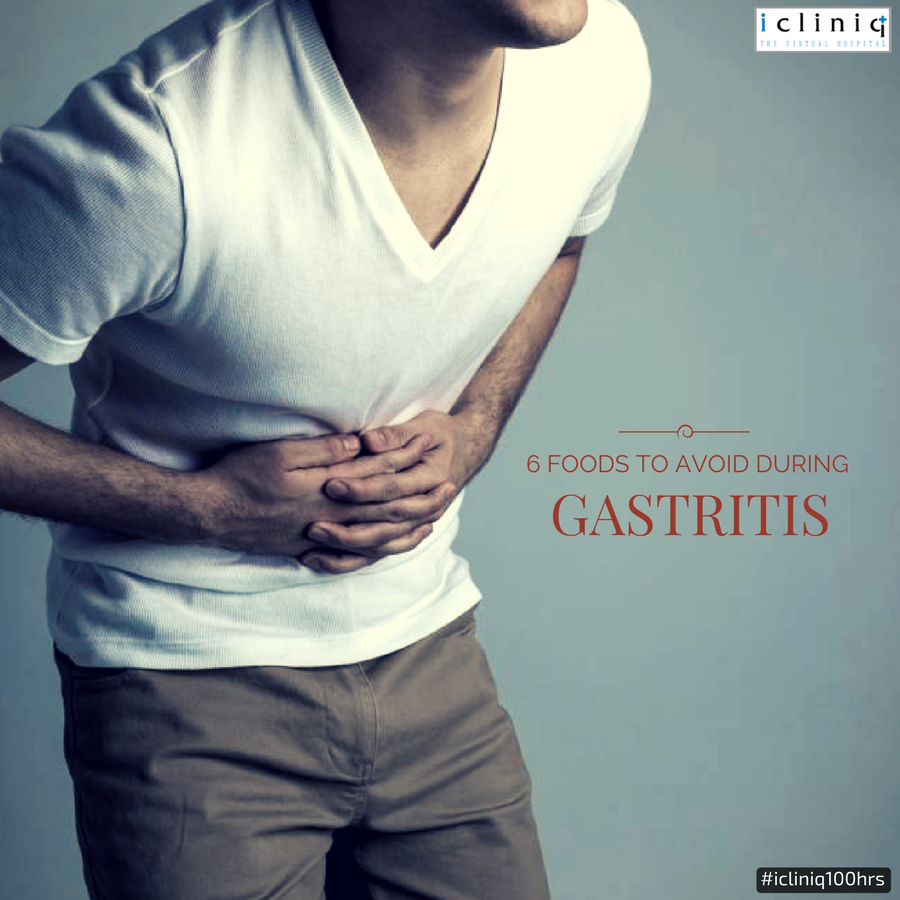 6 FOODS TO AVOID DURING GASTRITIS