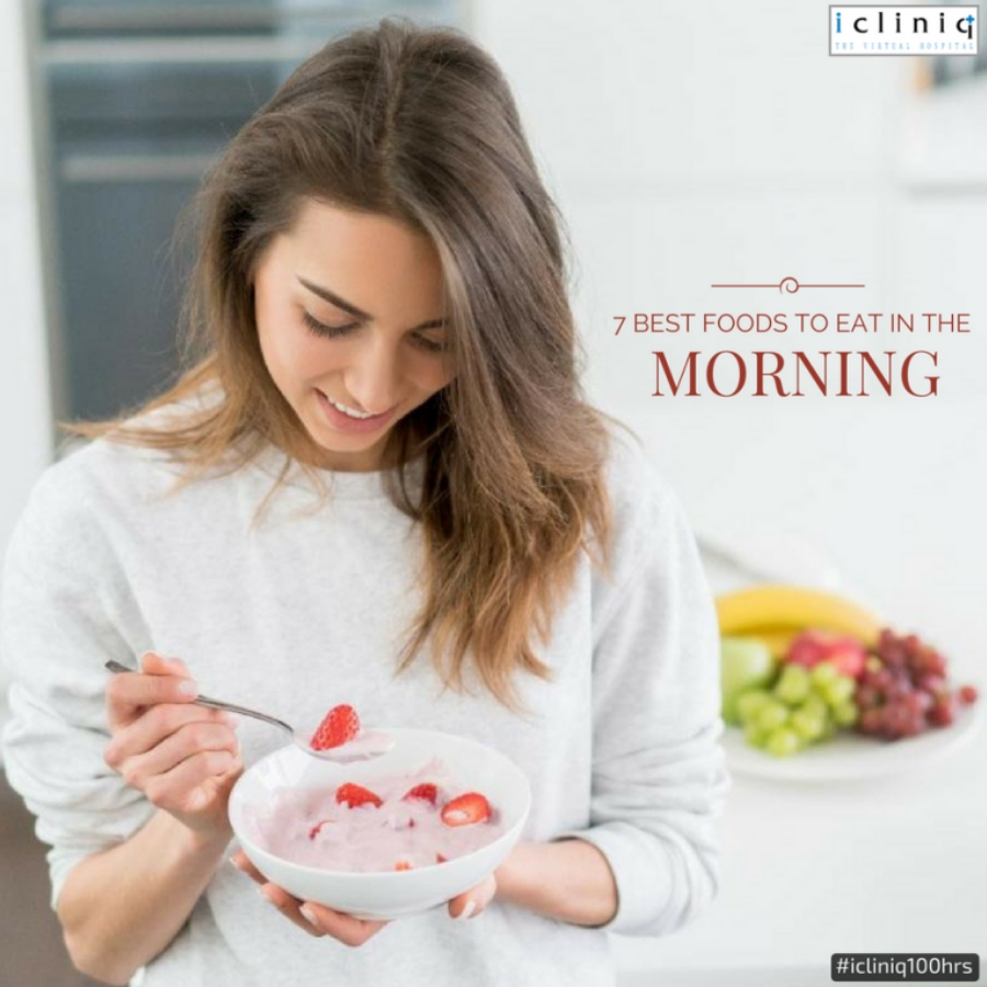 7 Best Foods to Eat in the Morning