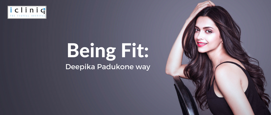 Being Fit: Deepika Padukone way