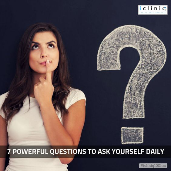7 Powerful Questions to Ask Yourself Daily