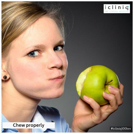 Chew properly