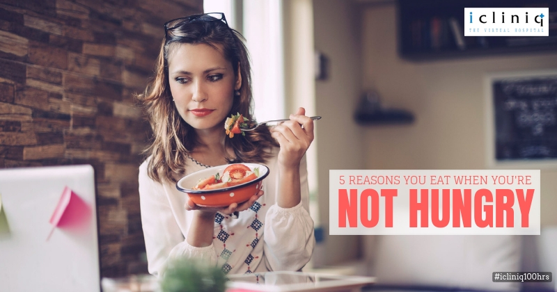 5 Reasons You Eat When You're Not Hungry